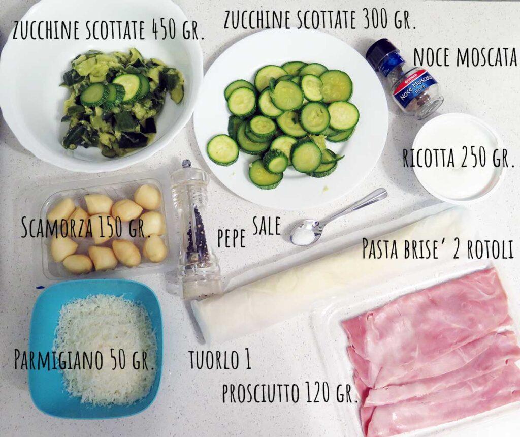 Ingredienti torta salata zucchine, ricotta, prosciutto cotto e scamorza